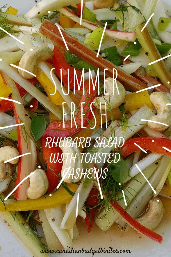 summer fresh rhubarb salad with toasted cashews