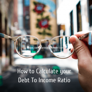 How to Calculate your Debt To Income Ratio-1How to Calculate your Debt To Income Ratio-1