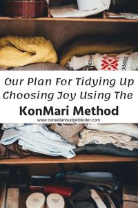 Tidying Up Choosing Joy Using The KonMari Method