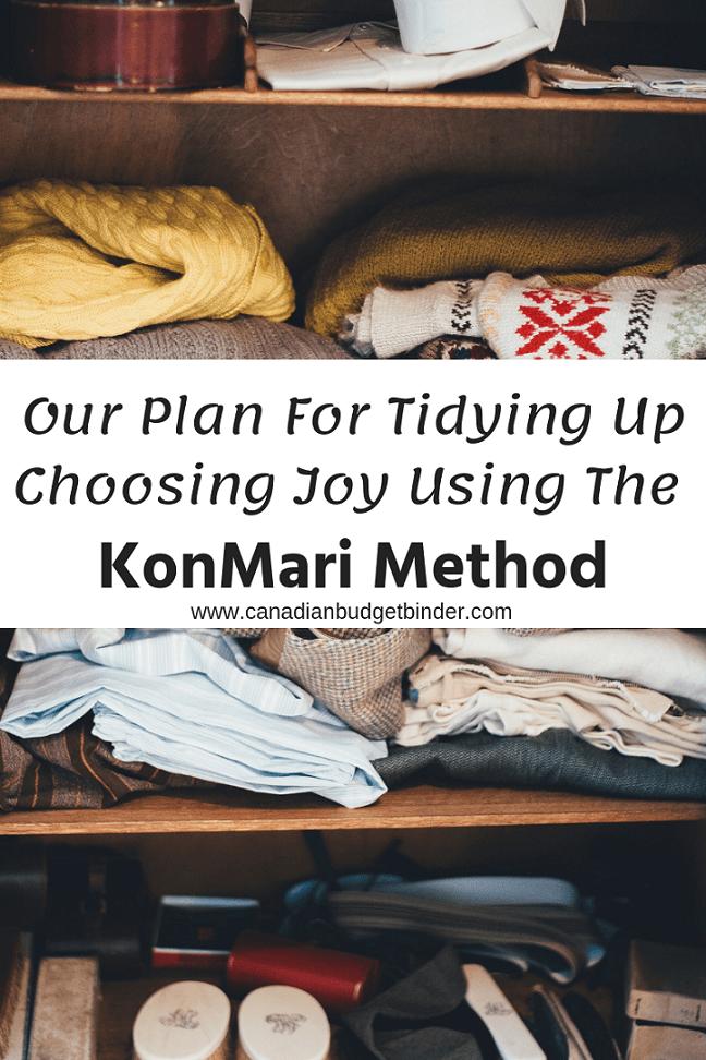 Tidying Up Choosing Joy Using The KonMari Method : The Saturday Weekend Review #271