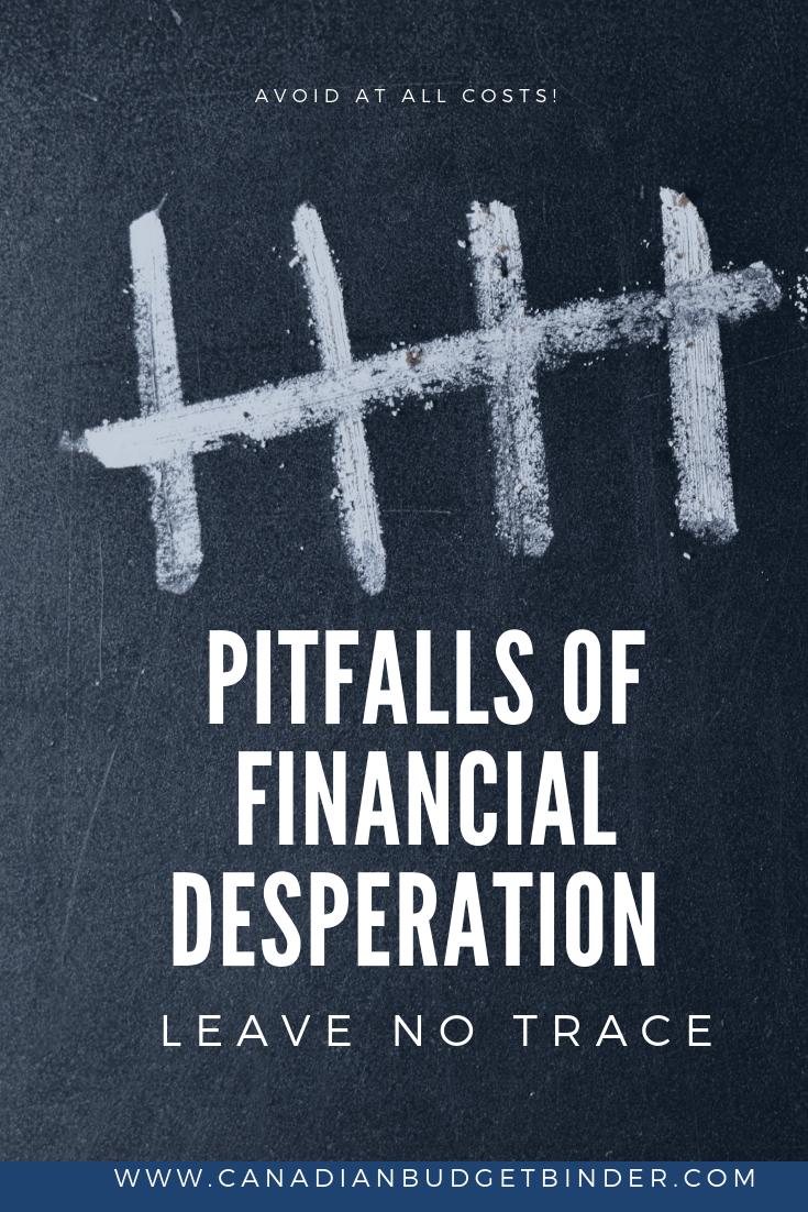 5 pitfalls of financial desperation