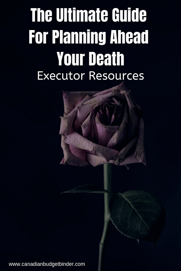 The Ultimate Guide: Executor Resources For Planning Ahead Your Death