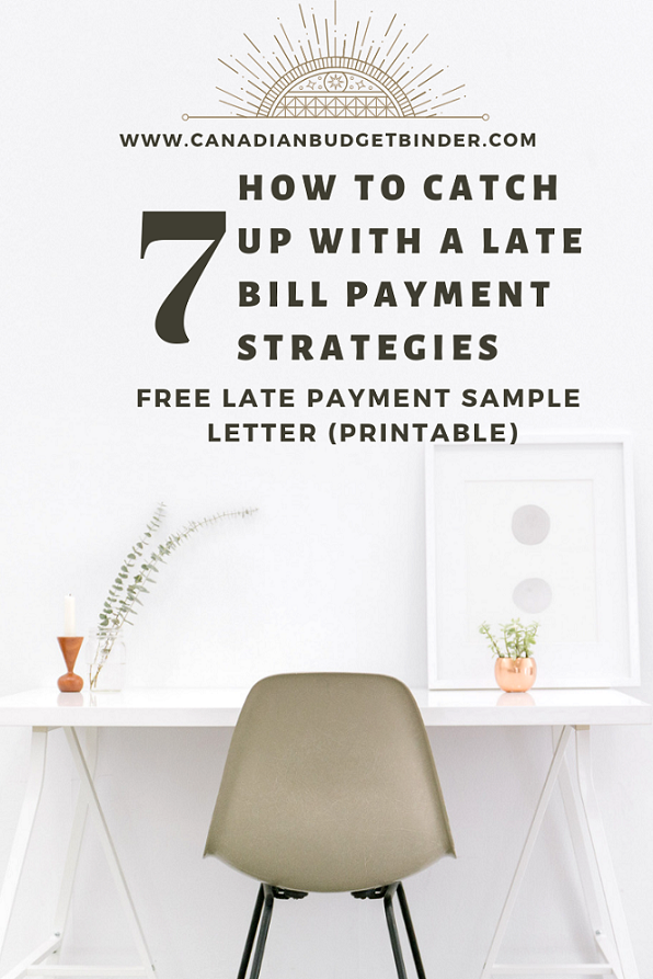 How To Catch Up With A Late Payment (Sample Letter) : February 2019 Budget Update