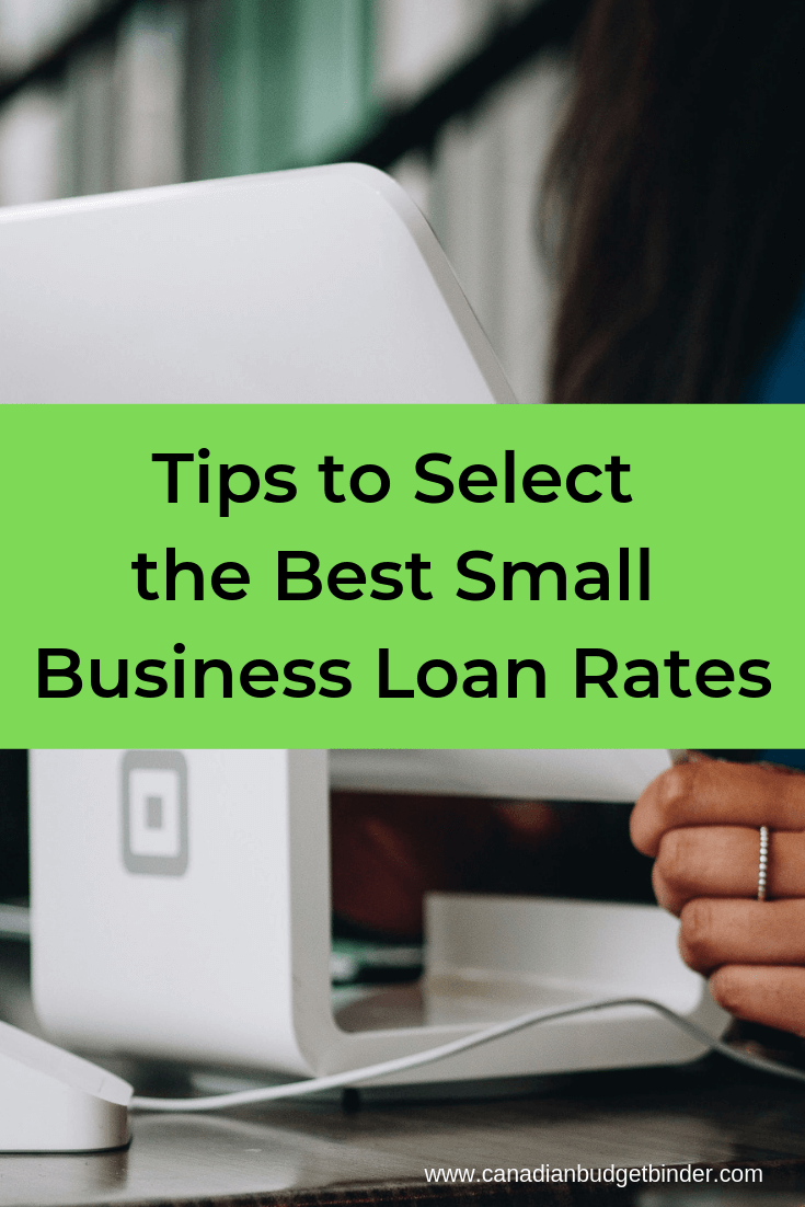 Tips to Select the Best Small Business Loan Rates