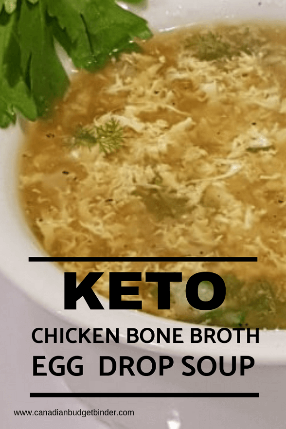 Easy Egg Drop Soup In Chicken Bone Broth Keto Canadian Budget