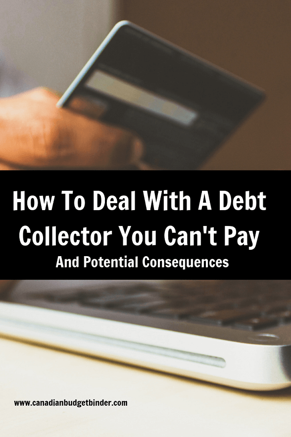 How To Deal With A Debt Collector You Can't Pay