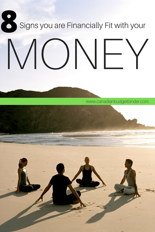 8 Signs You Are Financially Fit With Your Money