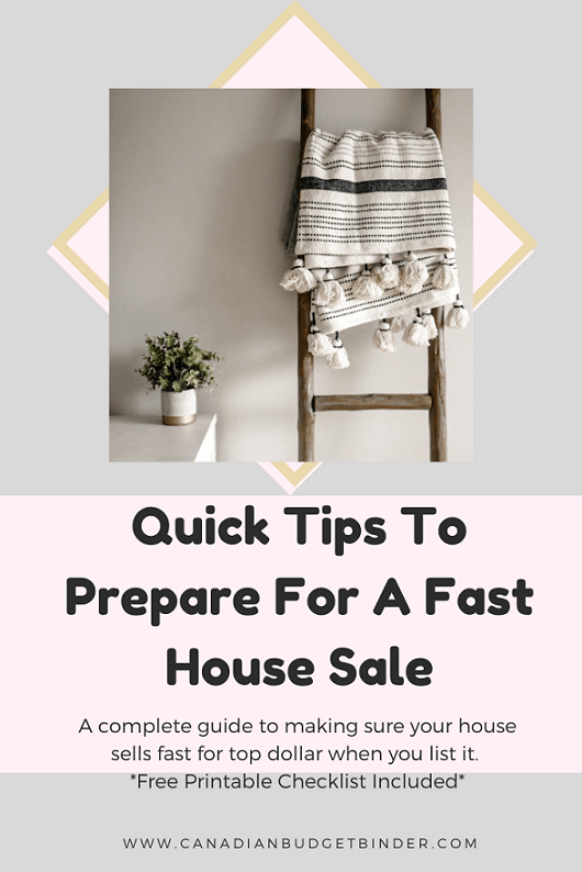 Quick Tips To Prepare For A Fast House Sale (Free Printable Checklist)