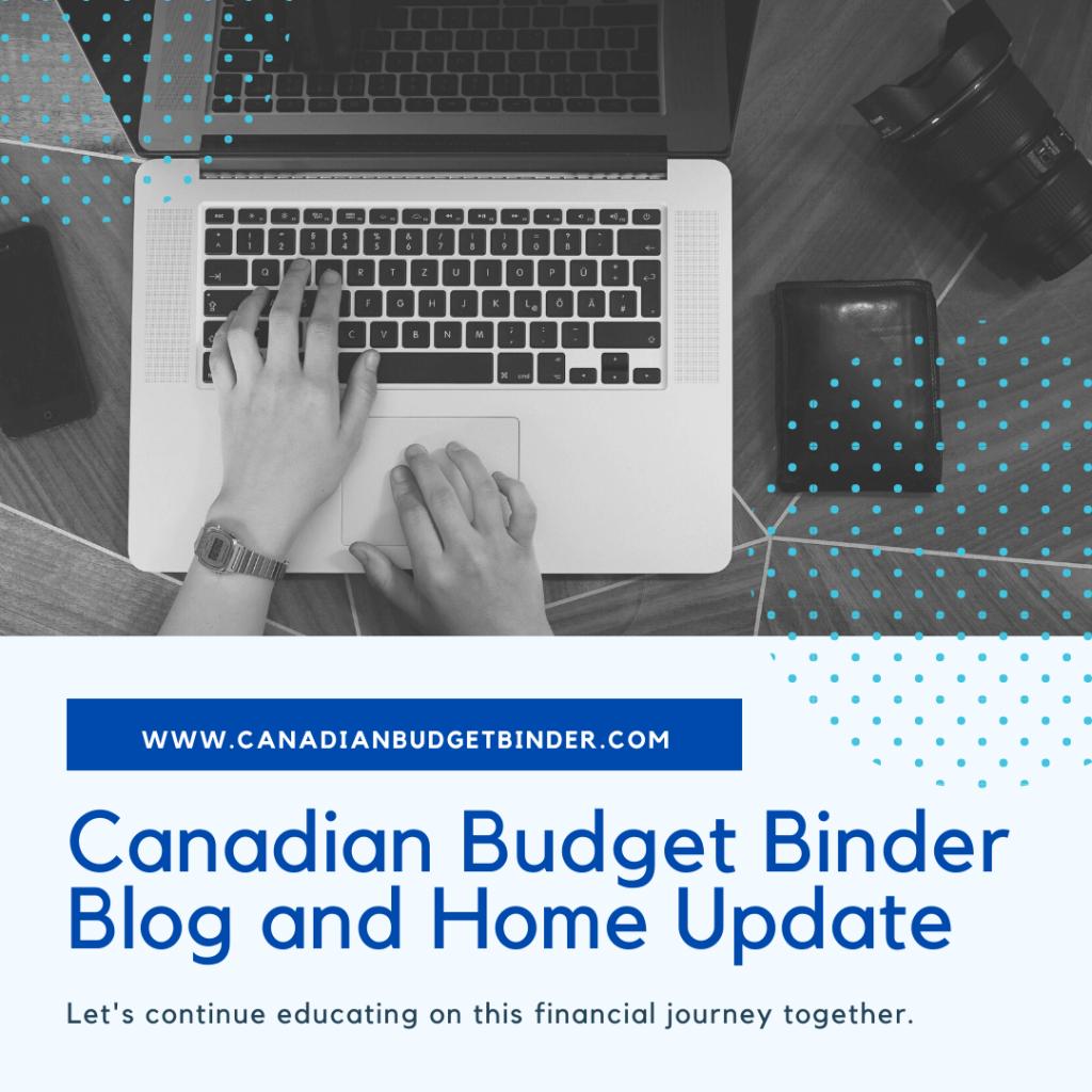 Canadian Budget Binder How bloggers make money. Canadian Budget Binder blog and home update.