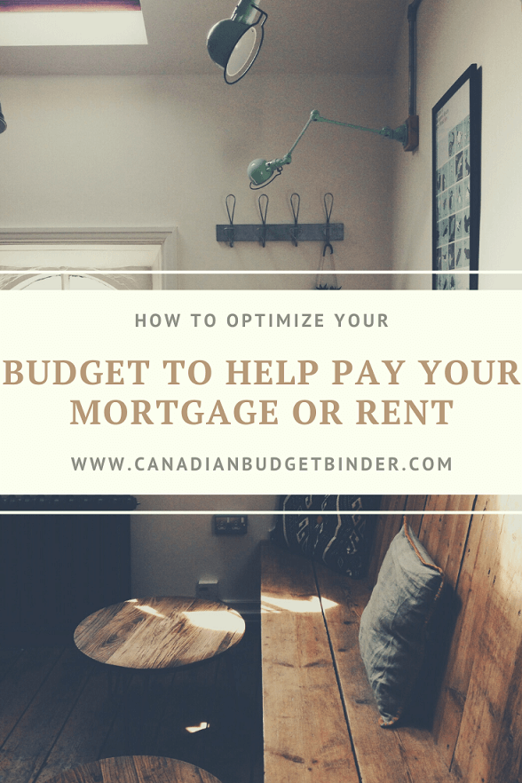 How To Optimize A Budget To Help Pay Your Mortgage Or Rent
