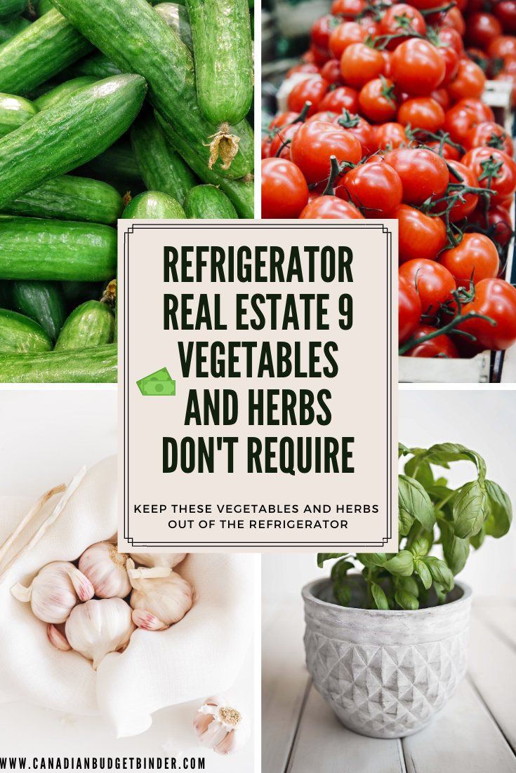 Refrigerator Real Estate These 9 Vegetables And Herbs Don't Require