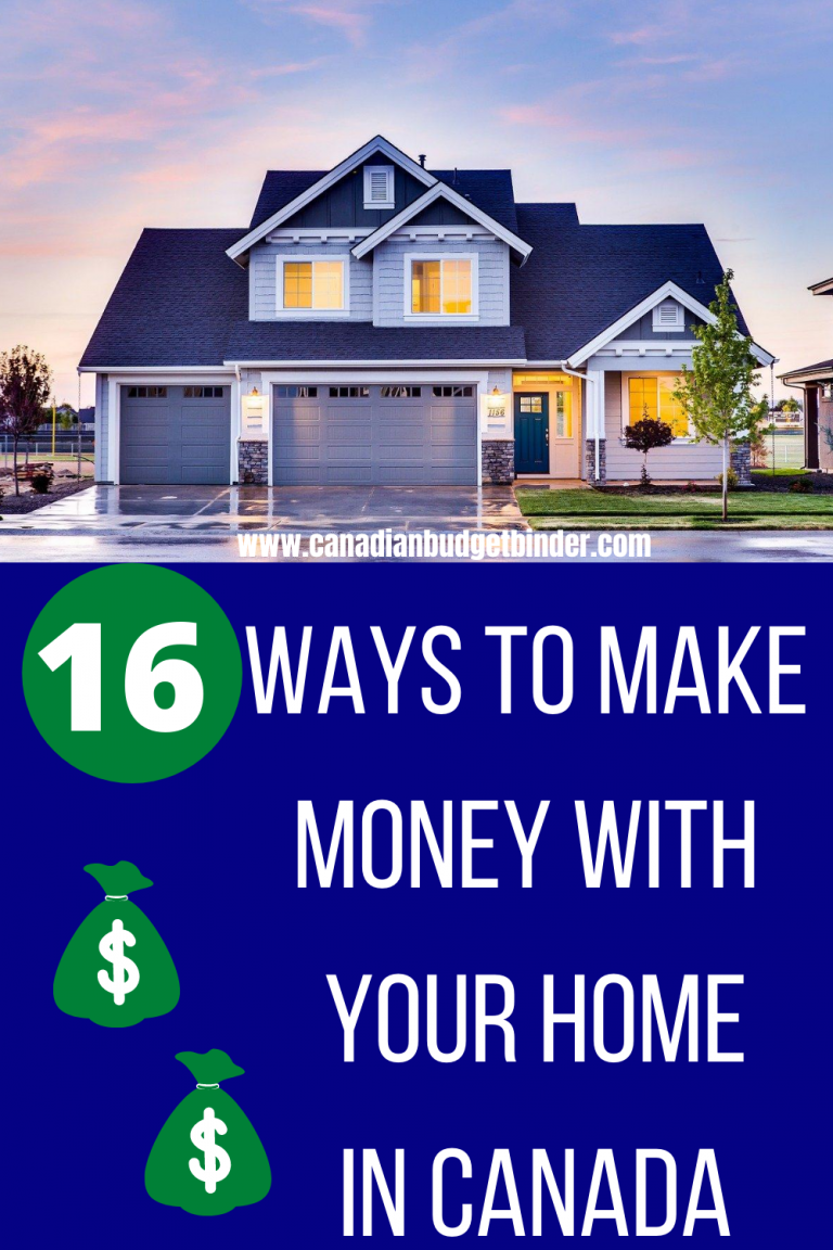 16 Ways to Make Money With Your Home In Canada
