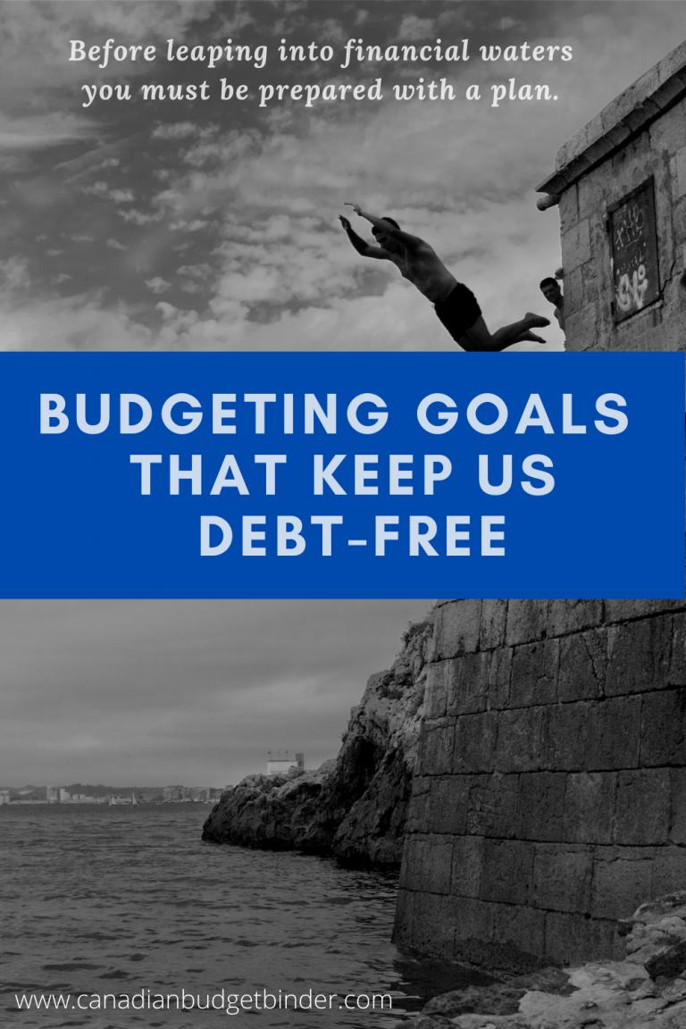 5 Budgeting Goals That Keep Us Debt-Free (Free Budget Binder Printable)