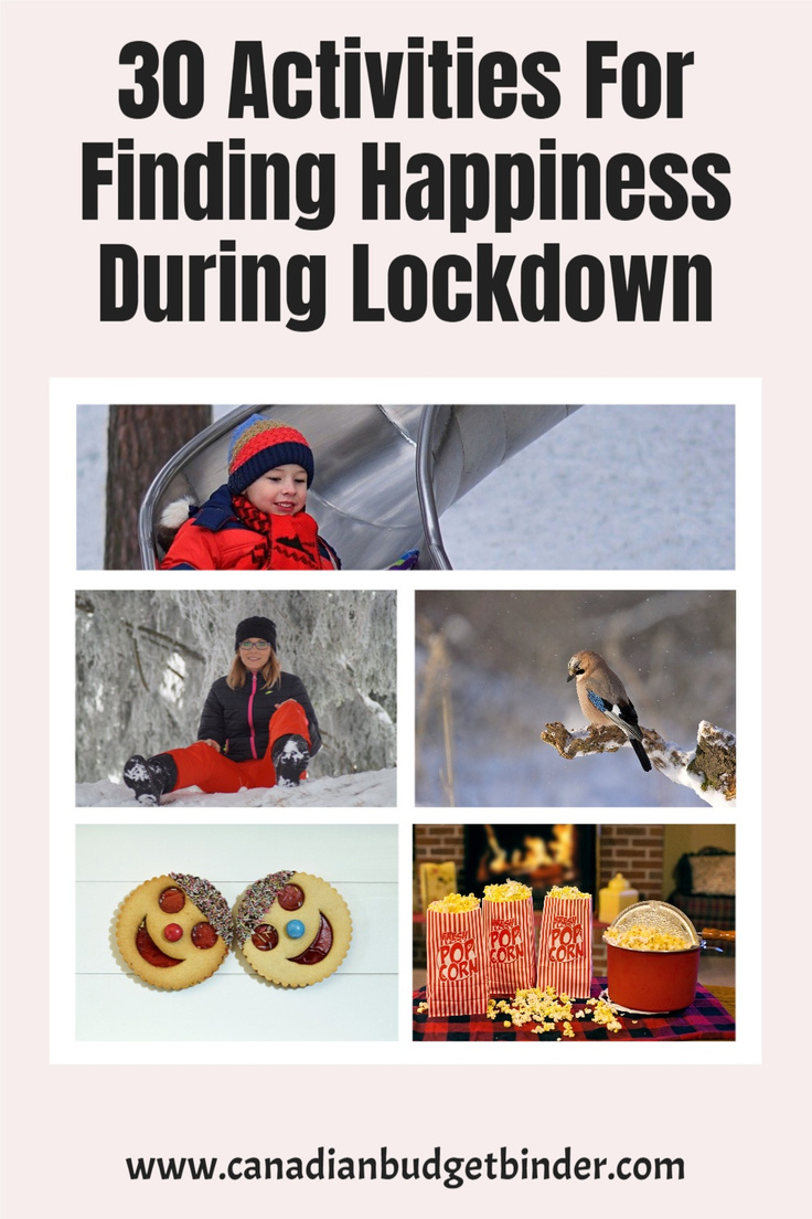 30 Activities For Finding Happiness During Lockdown