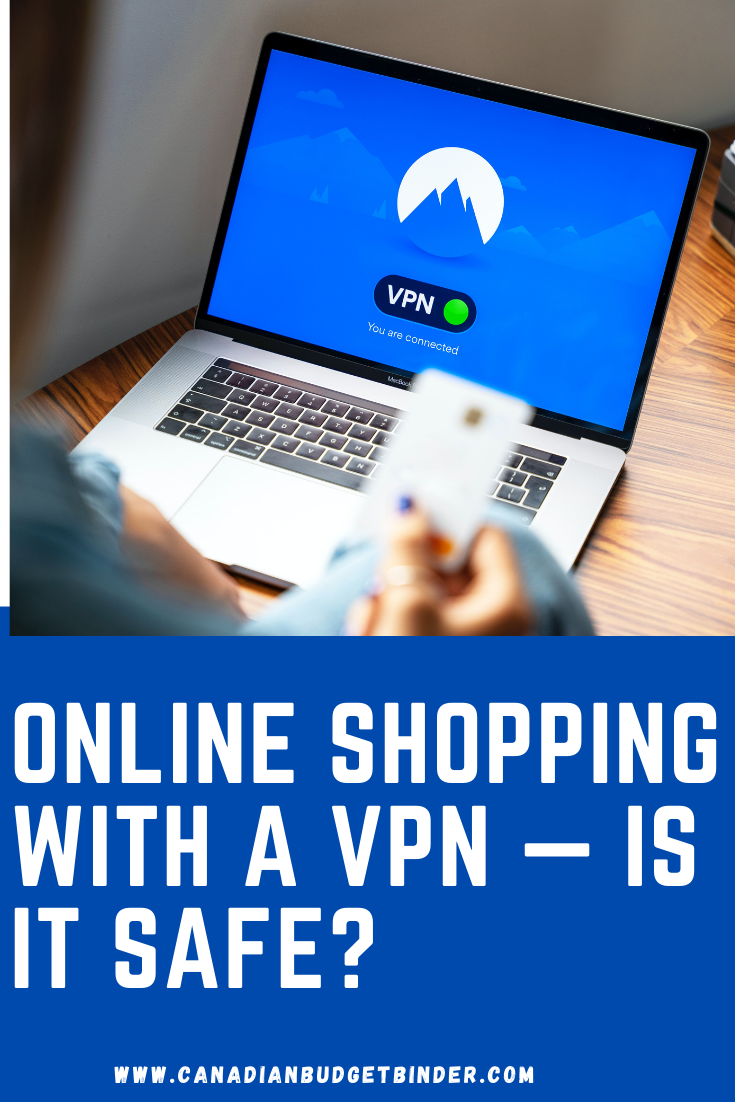Online Shopping with a VPN — Is It Safe?