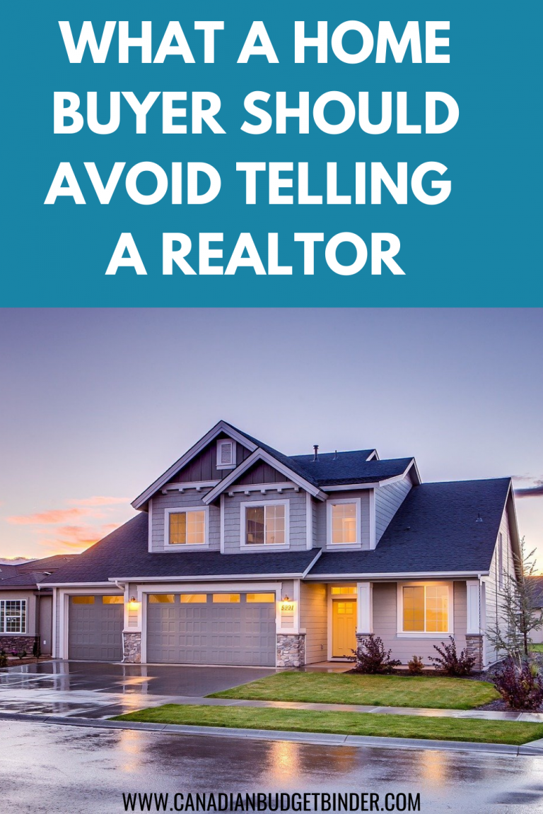 What A Home Buyer Should Avoid Telling A Realtor