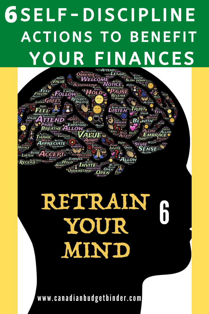 6 Self-Discipline Actions To Benefit Your Finances
