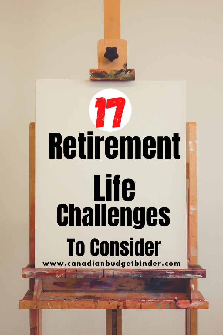 17 Retirement Life Challenges To Consider