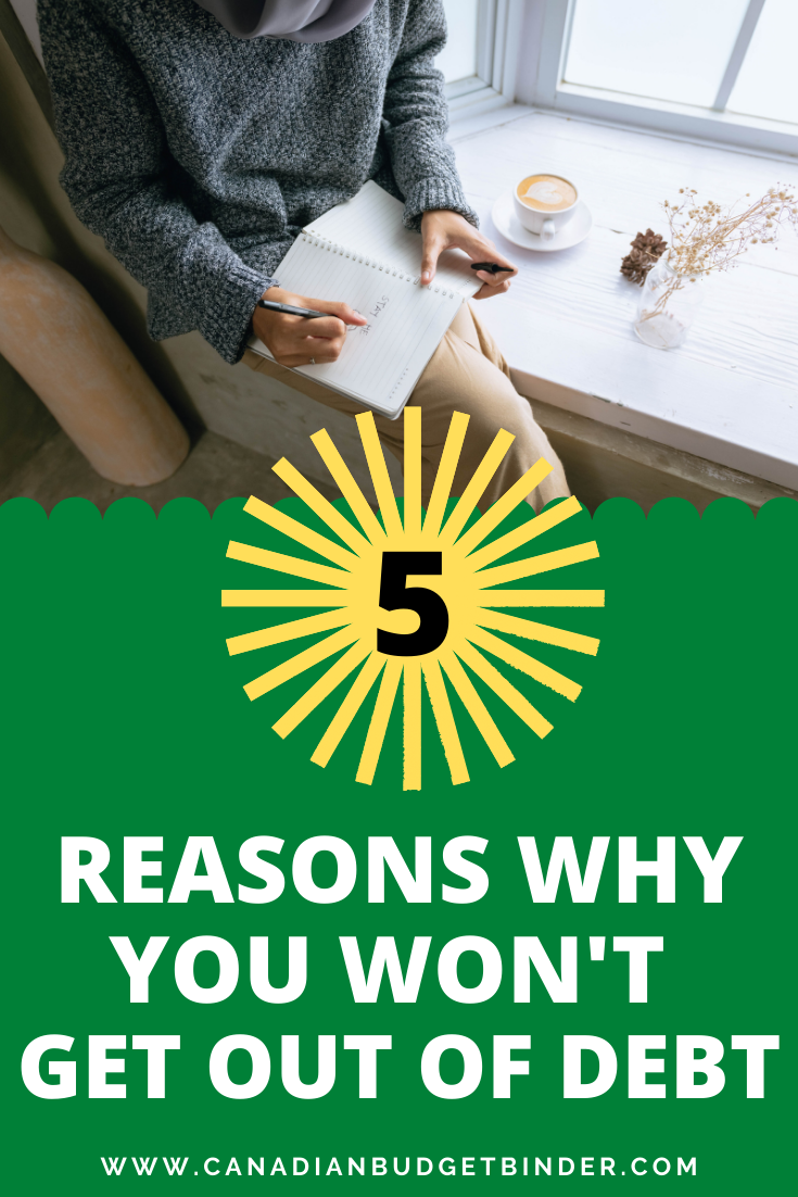 5 Reasons You Won't Get Out of Debt