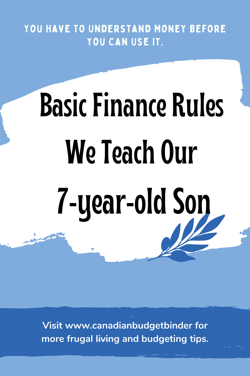 Basic Finance Rules We Teach Our 7-Year-Old Son
