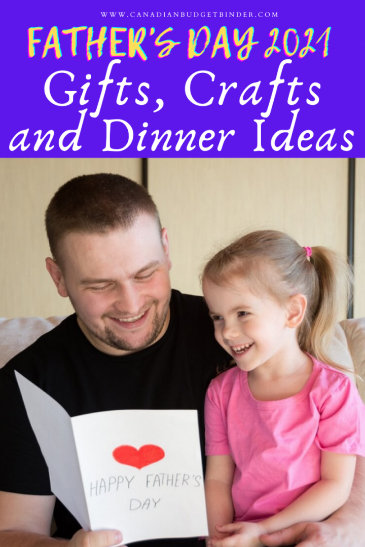 Gift ideas, dinner ideas and craft ideas for Father's Day 2021.