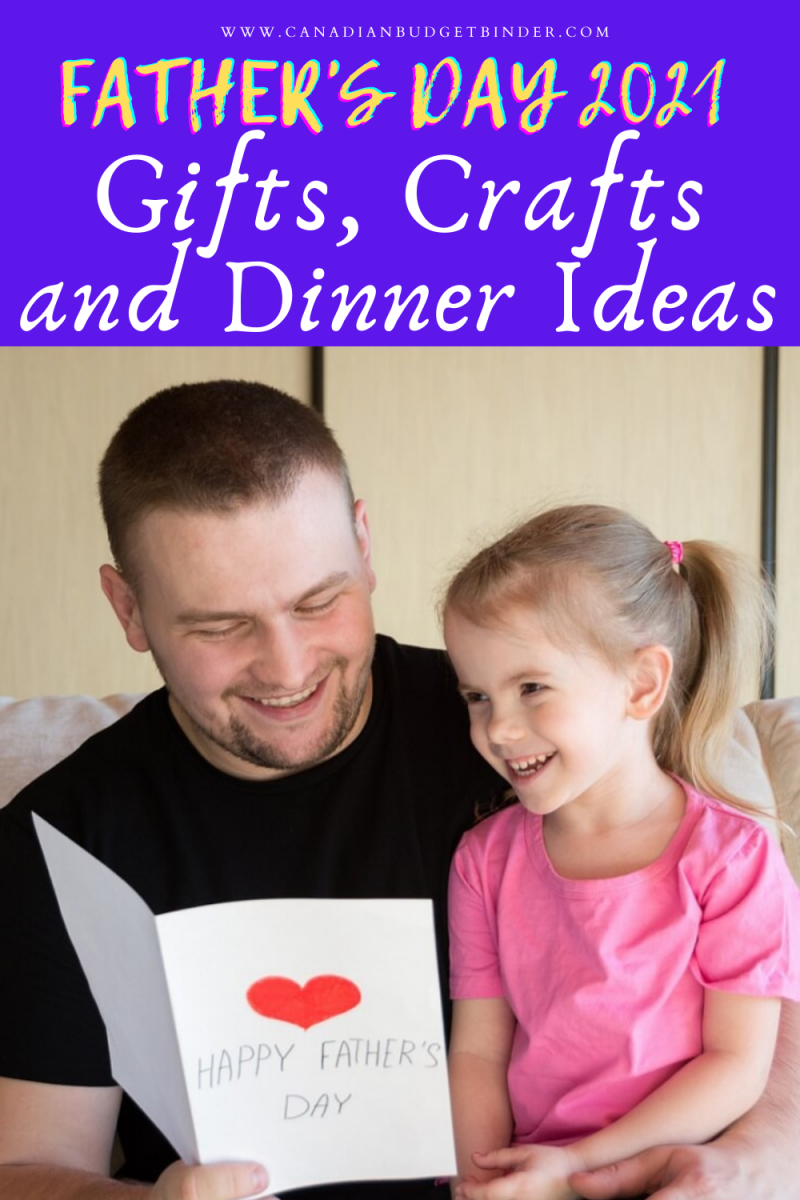 Father\'s Day 2021 Gifts, Crafts, and Dinner Ideas