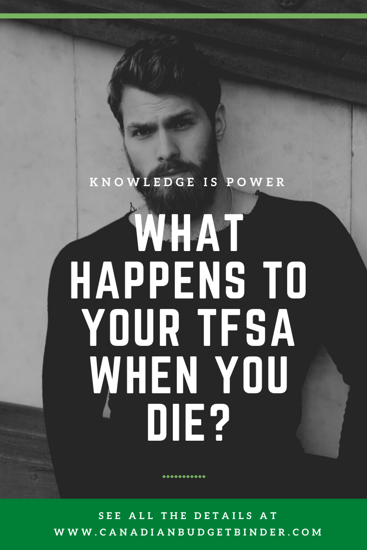 What Happens To Your TFSA When You Die?