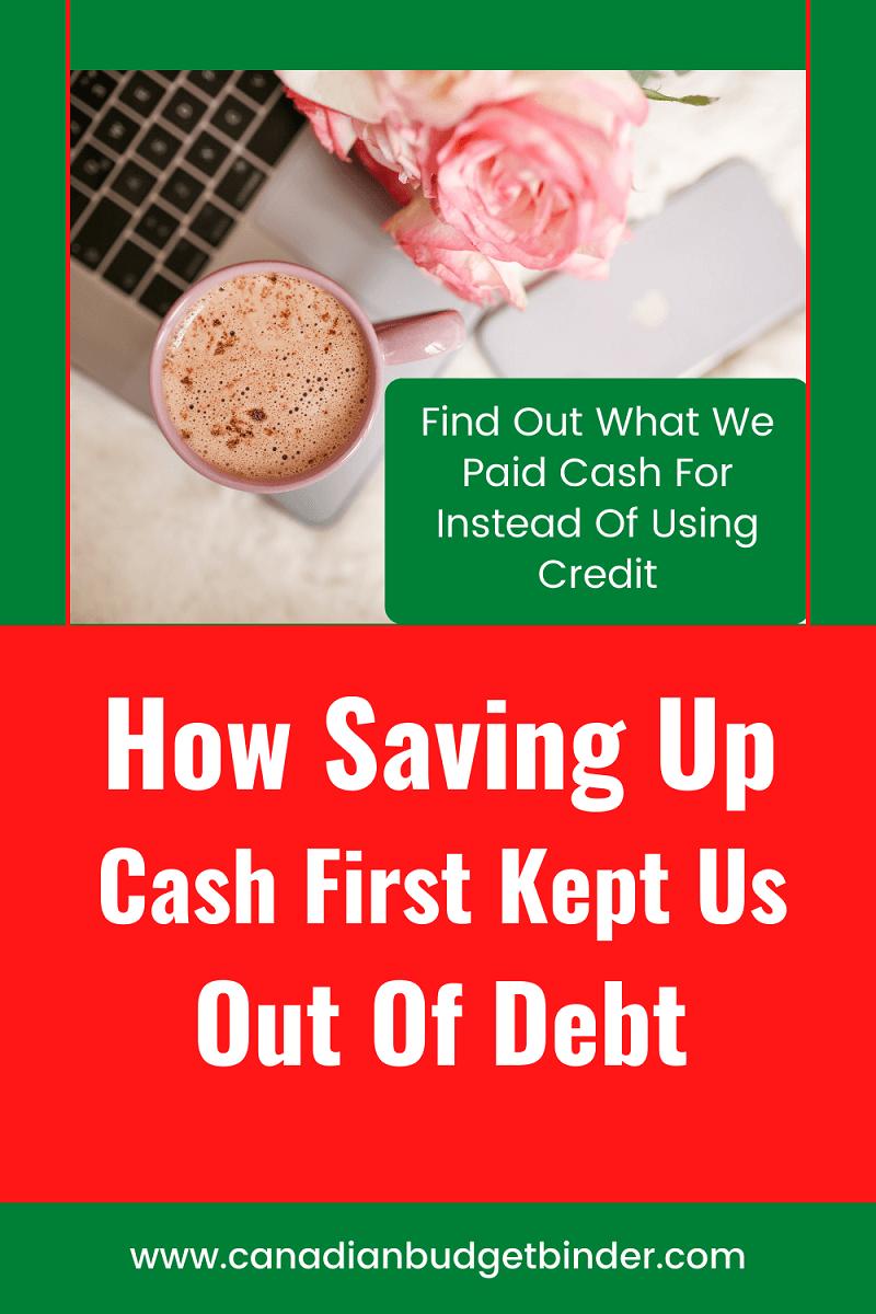 Saving Up Cash Kept Us Out Of Debt: June 2021 Budget Update