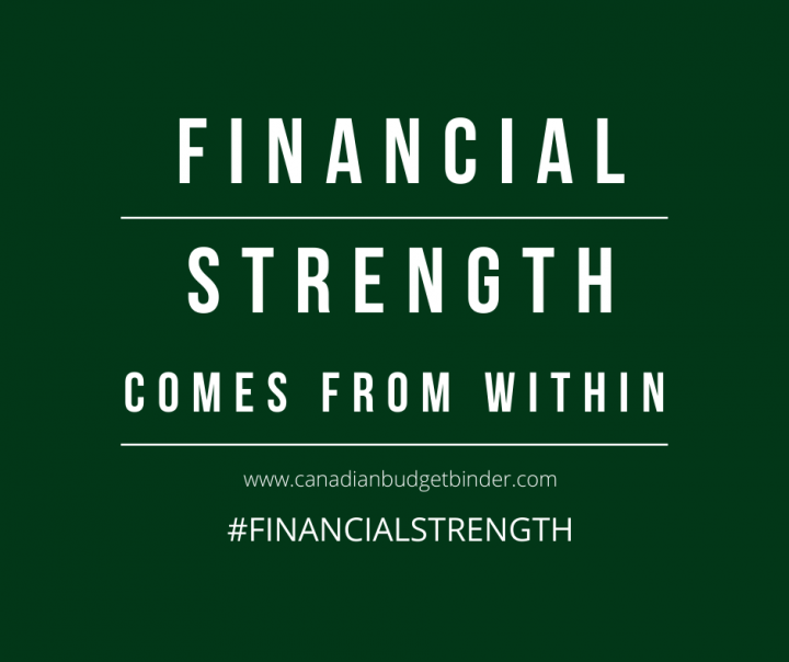 Financial Strength Comes From Within - Canadian Budget Binder Money Quote