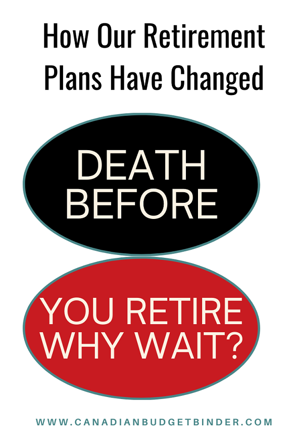 How Our Retirement Plans Have Changed: The Saturday Weekend Review #334
