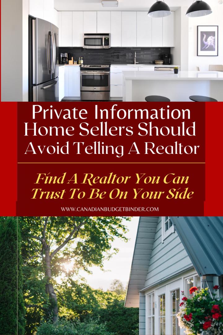 Home Sellers should avoid telling realtors their private information.