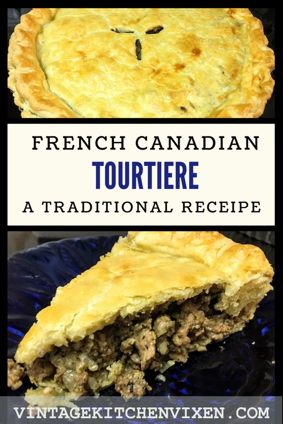 Perfect Autumn recipes in Canada French Canadian Tourtiere
