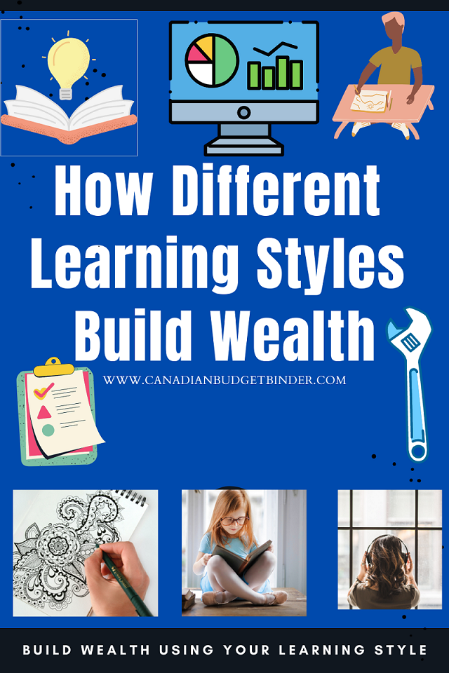 Are you a visual learner, auditory learner or tactile learner? Find out what each means and how to best build wealth using your learning style.