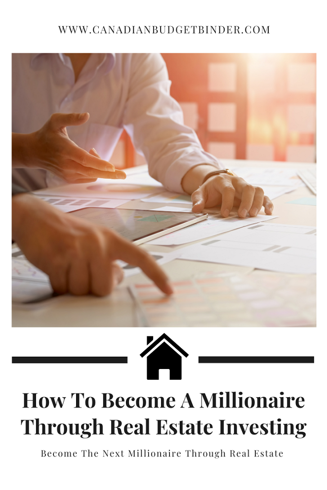 How To Become a Millionaire Through Real Estate Investing