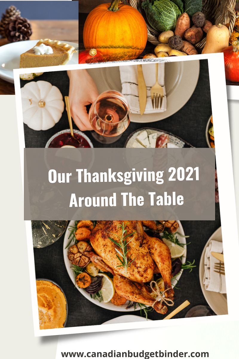 Our Thanksgiving 2021 Around The Table : Saturday Weekend Review #336